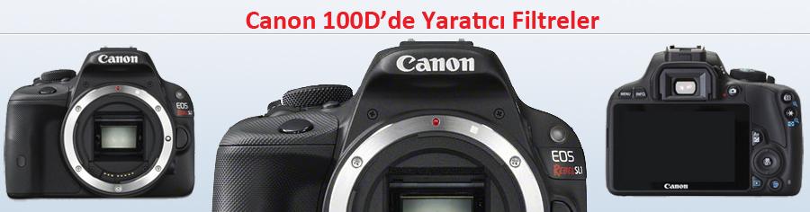 Canon 100d incelemesi