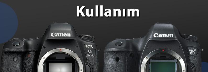 Canon 6D Mark II ve 6D